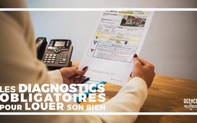 Les diagnostics immobiliers obligatoires pour louer
